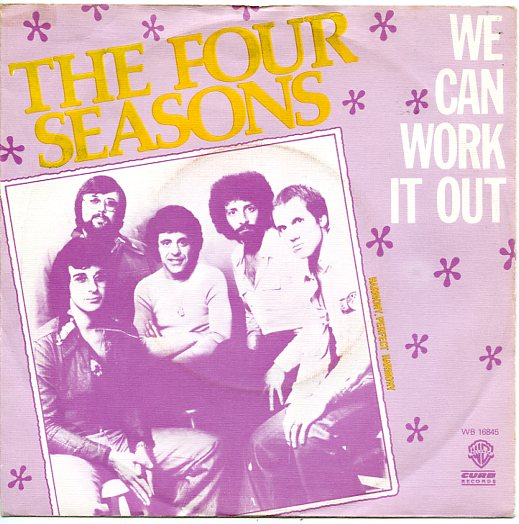 "FOUR SEASONS ""We can work it out"""